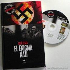 Libros de segunda mano: EL ENIGMA NAZI - LIBRO JOSÉ LESTA IKER JIMÉNEZ EDAF II GUERRA MUNDIAL ARMAS MISTERIO HISTORIA NAZIS. Lote 48376101