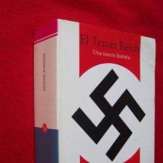 Libros de segunda mano: EL TERCER REICH-MICHAEL BURLEIGH. Lote 48678806