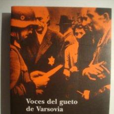 Libros de segunda mano - VOCES DEL GUETO DE VARSOVIA - GRYNBERG (ALBA, 2004). 29 TESTIMONIOS GUETO JUDÍOS POLONIA. - 49096506