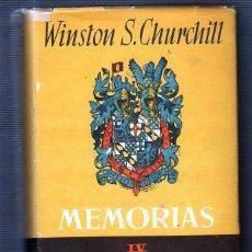 Libros de segunda mano: MEMORIAS. IV EL GOZO DEL DESTINO. WINSTON S. CHURCHILL. LOS LIBROS DE NUESTRO TIEMPO. 1951. Lote 49553462
