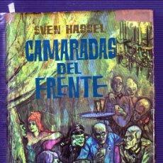 Libros de segunda mano: CAMARADAS DEL FRENTE. SVEN HAASSEL. PLAZA & JANES, S.A,. Lote 49554299