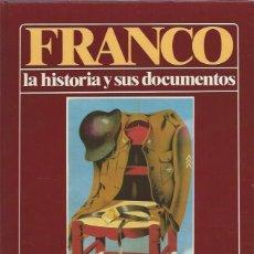 Libros de segunda mano: FRANCO LA HISTORIA Y SUS DOCUMENTOS, DE LA UNIFICACIÓN A LA VICTORIA,LUIS SUAREZ FERNÁNDEZ,TM 3,LEER. Lote 49907380