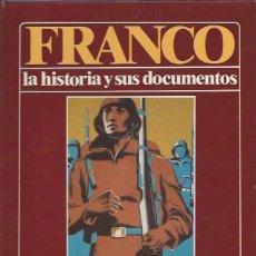 Libros de segunda mano: FRANCO LA HISTORIA Y SUS DOCUMENTOS,DEL 18 DE JULIO A BATALLA DE GUADALAJARA, LUIS SUAREZ FERNÁNDEZ. Lote 49907402