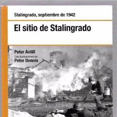 Libros de segunda mano: EL SITIO DE STALINGRADO. SEPTIEMBRE 1942. PETER ANTILL. OSPREY. 2008. Lote 49920429