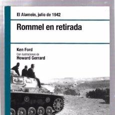 Libros de segunda mano: ROMMEL EN RETIRADA. JULIO 1942. KEN FORD. OSPREY. 2008. Lote 49920504