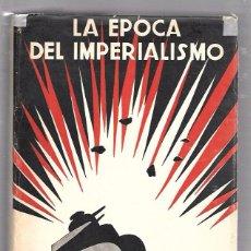 Libros de segunda mano: HISTORIA UNIVERSAL. LA ÉPOCA DEL IMPERIALISMO. TOMO X. ESPASA-CALPE, S.A. 1961. Lote 49921269