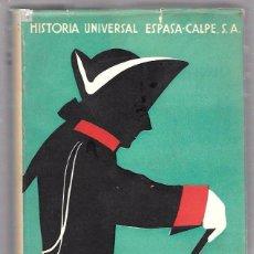 Libros de segunda mano: HISTORIA UNIVERSAL. LA ÉPOCA DEL ABSOLUTISMO. TOMO VI ESPASA-CALPE, S.A. 1959. Lote 49921315