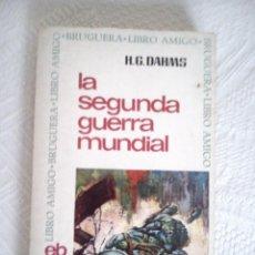 Libros de segunda mano: LIBRO 'LA SEGUNDA GUERRA MUNDIAL'. Lote 50083539