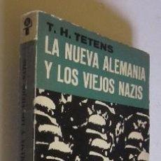 Libros de segunda mano: LA NUEVA ALEMANIA Y LOS VIEJOS NAZIS. Lote 50106948