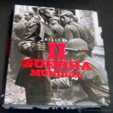 Libros de segunda mano: SEGUNDA GUERRA MUNDIAL MILITARIA FLAVIO FIORANI TIKAL AÑOS 2000. Lote 50136562