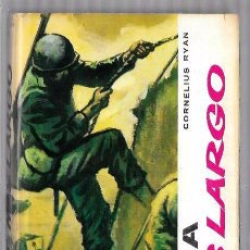 Libros de segunda mano: EL DÍA MÁS LARGO. CORNELIUS RYAN. VERGARA, CIRCULO DE LECTORES. BARCELONA, 1960. Lote 50315168