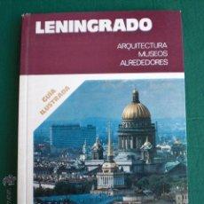 Libros de segunda mano: LENINGRADO SAN PETESBURGO INTERESADOS DIVISION AZUL RUSIA URSS GUÍA ILUSTRADA. Lote 50425344