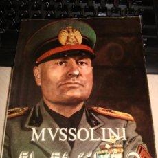 Libros de segunda mano: LIBRO MUSSOLINI EL FASCISMO . Lote 51041231