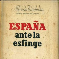 Libros de segunda mano: ALFREDO KINDELÁN : ESPAÑA ANTE LA ESFINGE (PLUS ULTRA, C. 1940). Lote 51047386
