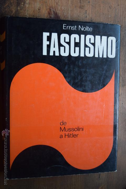 FASCISMO, DE MUSSOLINI A HITLER, ERNST NOLTE, PLAZA JANES, 1975 (Libros de Segunda Mano - Historia - Segunda Guerra Mundial)