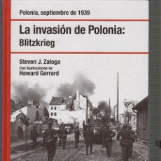Libros de segunda mano: LA INVASION DE POLONIA / BLITZKRIEG. STEVEN J. ZALOGA Y HOWARD GERRARD. - OSPREY. Lote 52014351
