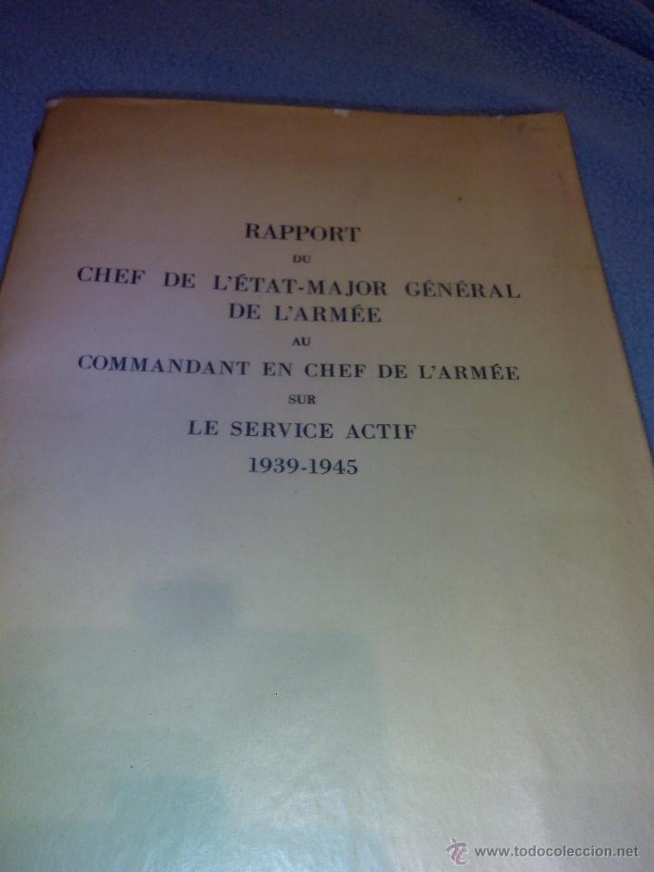Libros de segunda mano: Rapport du Chef de LEtat-Major General de LArmee au Commandant en Chef de LArmee 1939-1945 - Foto 2 - 52459203