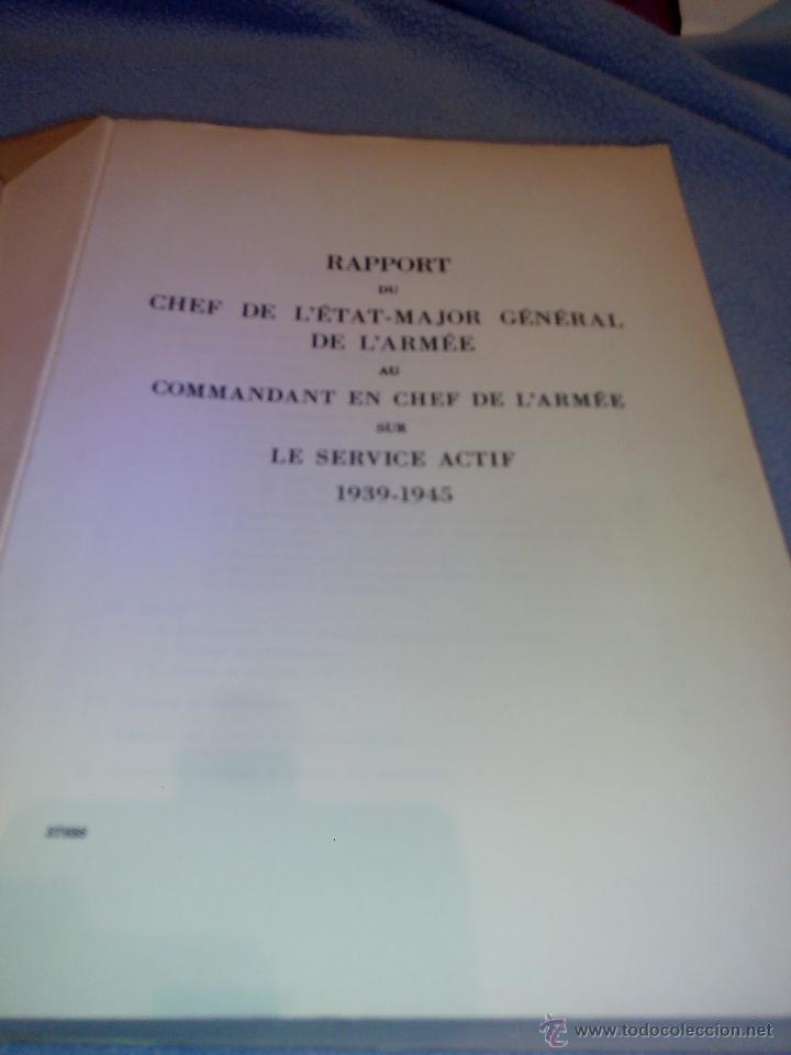Libros de segunda mano: Rapport du Chef de LEtat-Major General de LArmee au Commandant en Chef de LArmee 1939-1945 - Foto 3 - 52459203