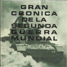 Libros de segunda mano: GRAN CRÓNICA DE LA SEGUNDA GUERRA MUNDIAL. TOMO I. SELECCIONES DEL READER'S DIGEST. MADRID. 1965. Lote 52475638
