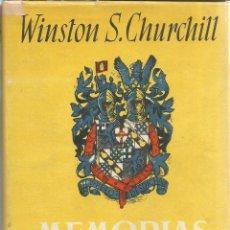 Libros de segunda mano: MEMORIAS. WINSTON S. CHURCHILL. II. SU MEJOR HORA * . JOSÉ JANES EDITOR. BARCELONA. 1949. Lote 52724450