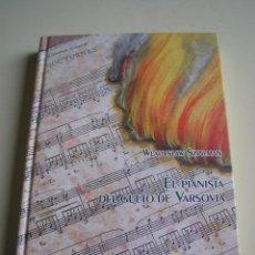 Libros de segunda mano: EL PIANISTA DEL GUETO DE VARSOVIA - WLADYSLAW SZPILMAN - TURPIAL & AMARANTO. Lote 52735238