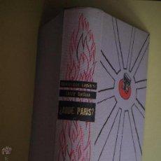 Libros de segunda mano: ¿ ARDE PARIS ? - DOMINIQUE LAPIERRE / LARRY COLLINS - PLAZA JANES 1966, 1ª EDICION EN CASTELLANO. Lote 53023894