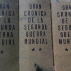 Libros de segunda mano: GRAN CRÓNICA DE LA SEGUNDA GUERRA MUNDIAL. 3 TOMOS - 1965. Lote 53718437