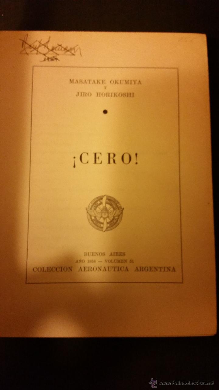 Libros de segunda mano: 1958 - MASAYAKE OKUMITA / JIRO HORIKOSHI - ¡CERO! - AVIACIÓN, SEGUNDA GUERRA MUNDIAL - Foto 2 - 54289516