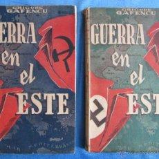 Libros de segunda mano: GUERRA EN EL ESTE. 2 VOLÚMENES. GRIGORE GAFENCU. COLECCIÓN ÁGORA, MORATA, MADRID, 1945. . Lote 54413372