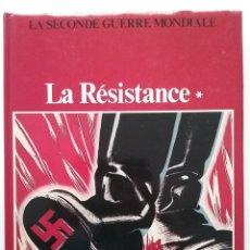 Libros de segunda mano: LA RESISTANCE - LA SECONDE GUERRE MONDIALE - ED. CHRISTOPHE COLOMB - 1984. Lote 54648017