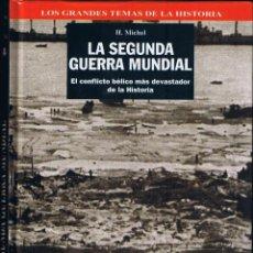 Libros de segunda mano: LA SEGUNDA GUERRA MUNDIAL - H. MICHEL . Lote 54690126