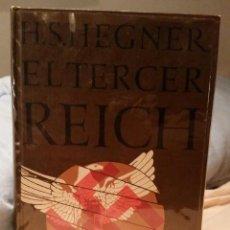 Libros de segunda mano: EL TERCER REICH H.S.HEGNER. Lote 55588796