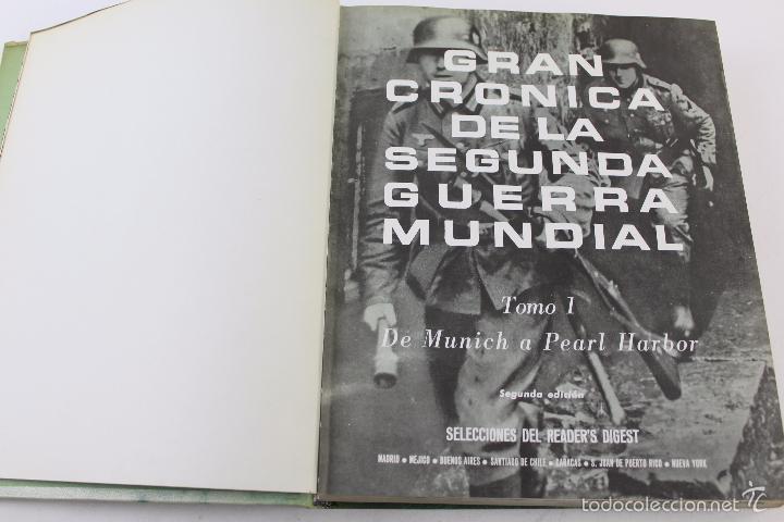 Libros de segunda mano: L-5752. GRAN CRONICA DE LA SEGUNDA GUERRA MUNDIAL. SELECCIONES READERS DIGEST 1965. - Foto 4 - 55833981