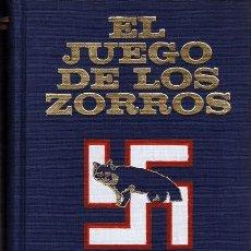 Libros de segunda mano: EL JUEGO DE LOS ZORROS LADISLAS FARAGO. Lote 200746356