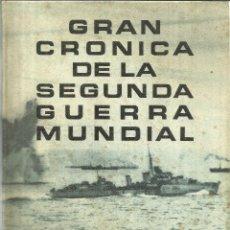 Libros de segunda mano: GRAN CRÓNICA DE LA SEGUNDA GUERRA MUNDIAL. TOMO II. SELECCIONES DEL READER'S DIGEST. MADRID. 1965. Lote 56809897