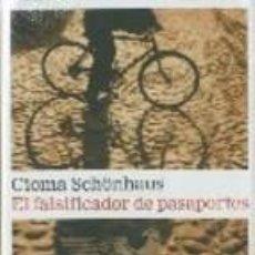 Libros de segunda mano: EL FALSIFICADOR DE PASAPORTES - CIOMA SCHÖNHAUS,GALAXIA GUTENBERG,. Lote 56961922