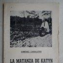 Libros de segunda mano: LA MATANZA DE KATIN.443. Lote 57629016