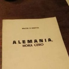 Libros de segunda mano: ALEMANIA, HORA CERO - (ALLEMAGNE, HEURE ZÉRO) - WALTER O. KNITTEL - TORAY - 1956 APROX. 1ª EDIC. Lote 57713067