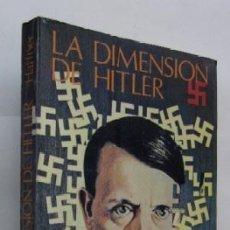 Libros de segunda mano: LA DIMENSION DE HITLER - SEBASTIAN HAFFNER. Lote 59202855