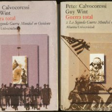 Libros de segunda mano: PETER CALVOCORESSI Y GUY WINT, GUERRA TOTAL, TOMOS I Y II. ALIANZA UNIVERSIDAD. Lote 59649999