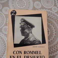 Libros de segunda mano: CON ROMMEL EN EL DESIERTO, H. W. SCHMIDT. Lote 61608212