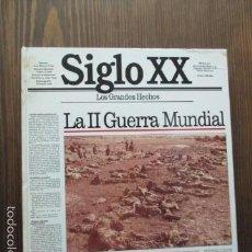 Libros de segunda mano: LOS GRANDES HECHOS DEL SIGLO XX. LA II GUERRA MUNDIAL . Lote 61645920