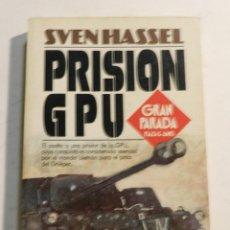 Libros de segunda mano: PRISION GPU POR SVEN HASSEL SEGUNDA GUERRA MUNDIAL. Lote 64666731