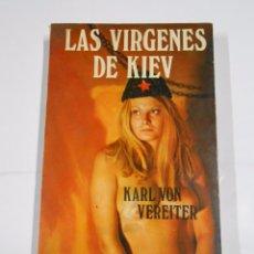 Libros de segunda mano - LAS VÍRGENES DE KIEV. VON VEREITER, Karl. TDK227 - 65909170