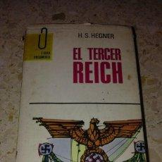 Libros de segunda mano: ANTIGUO LIBRO H S HEGNER EL TERCER REICH 1969 PLAZA & JANES. Lote 65932522