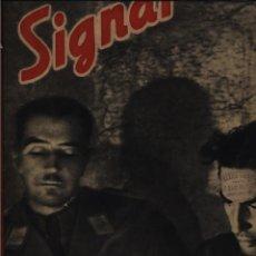 Libros de segunda mano: SIGNAL Nº 17. SEPTIEMBRE DE 1941. DECLARACIÓN DEL HIJO DE SATALIN GASTOS DE ENVIO GRATIS. Lote 68106517