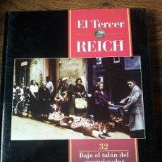 Libros de segunda mano - EL TERCER REICH-TIME, LIFE, ROMBO-BAJO EL TALON DEL CONQUISTADOR - 68665997