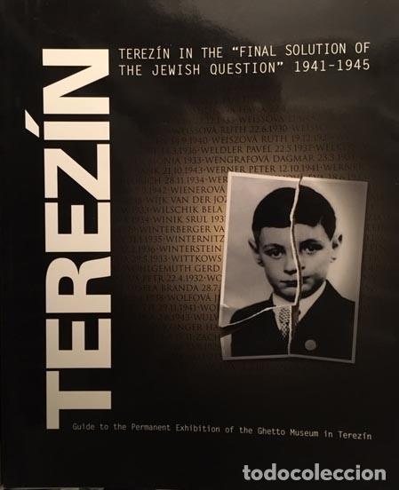 Libros de segunda mano: Ghetto Museum in Terezín (Catálogo) Nazismo. 2ª Guerra Mundial (Campos de exterminio - Foto 2 - 68792789