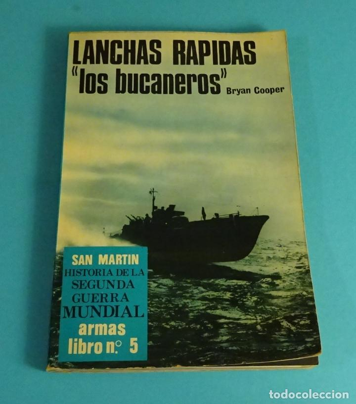 LANCHAS RÁPIDAS, LOS BUCEADORES. BRYAN COOPER. HISTORIA DE LA 2ª GUERRA MUNDIAL. ARMAS Nº 5 (Libros de Segunda Mano - Historia - Segunda Guerra Mundial)