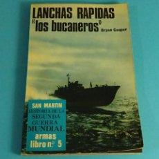 Libros de segunda mano: LANCHAS RÁPIDAS, LOS BUCEADORES. BRYAN COOPER. HISTORIA DE LA 2ª GUERRA MUNDIAL. ARMAS Nº 5. Lote 68908381